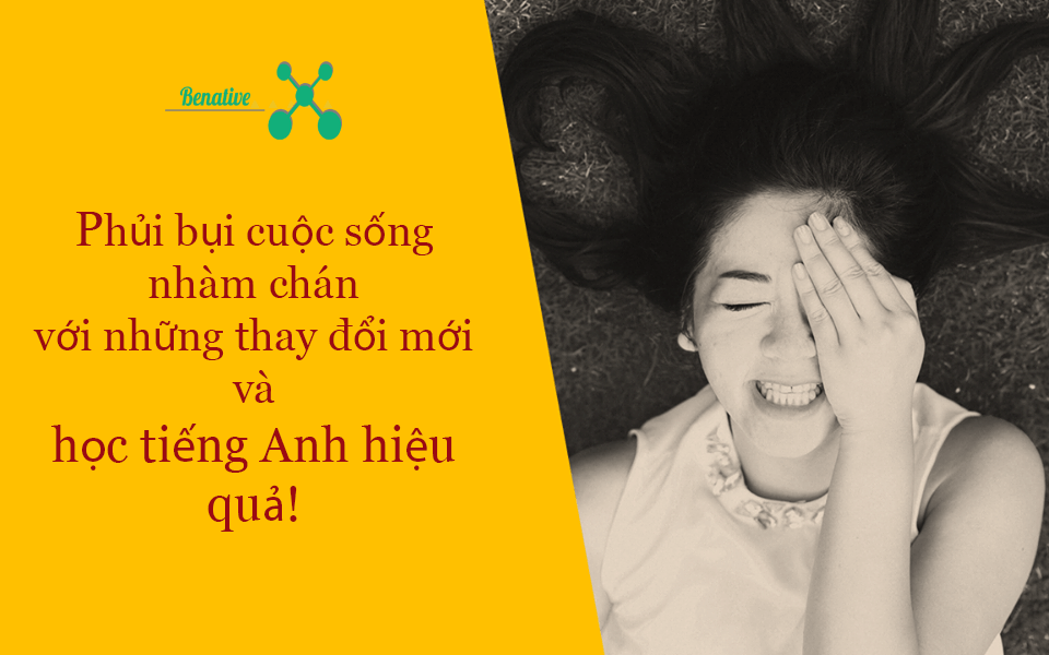 phui bui cuoc song hoc tieng anh