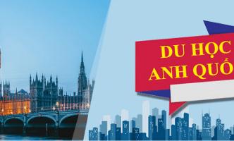 Khám phá Du học Anh Quốc ngay tại Hà Nội