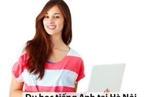 Du học tiếng Anh tại Hà Nội
