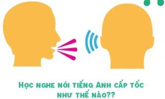 5 bước học nghe nói tiếng Anh cấp tốc cho người bắt đầu