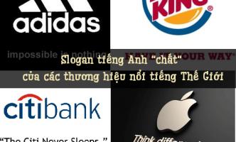 10 câu slogan tiếng Anh chất nhất của các thương hiệu nổi tiếng
