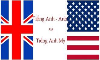 Sự khác biệt giữa tiếng Anh - Anh và Anh - Mỹ