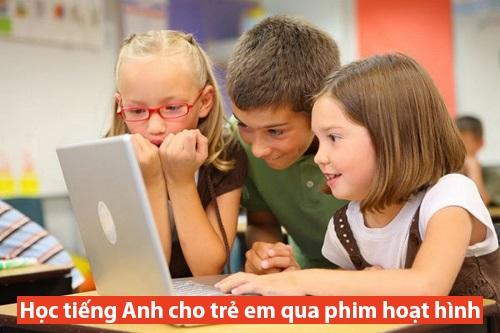 Học tiếng Anh cho trẻ em qua phim hoạt hình