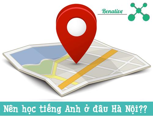 Nên học tiếng Anh ở trung tâm nào tại Hà Nội?