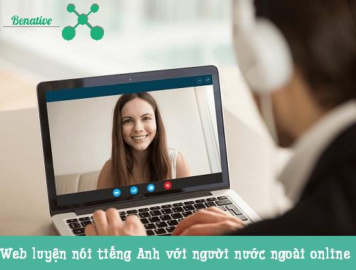 Nói tiếng Anh với người nước ngoài online chỉ là chuyện nhỏ