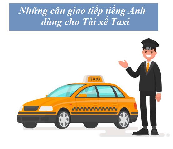 nhung cau giao tiep tieng anh danh cho tai xe taxi