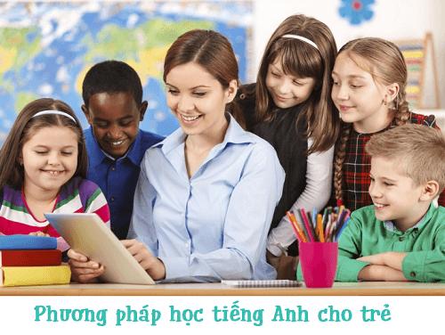 phuong phap hoc tieng anh cho tre
