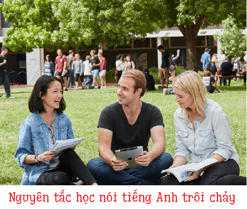 nguyen tac hoc noi tieng anh troi chay