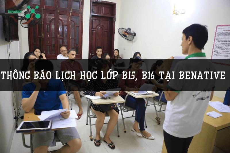 thong bao lich hoc tai b15, b16 tai benative