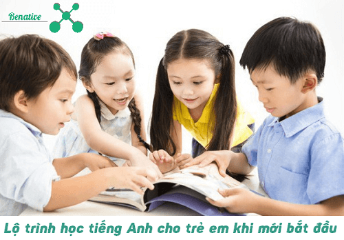 lộ trình học tiếng anh cho trẻ em