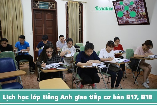 lich hoc lop hoc tieng anh giao tiep co ban b17, b18