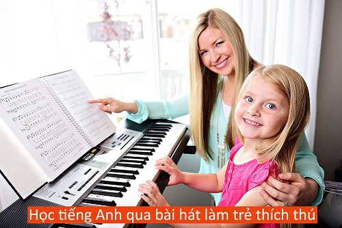 Bai hat tieng anh lam tre thich thu