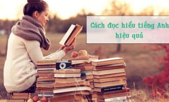 9 cách đọc hiểu tiếng Anh hiệu quả cùng Benative