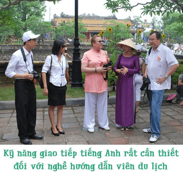 Kỹ năng giao tiếp tiếng Anh với nghề hướng dẫn viên du lịch