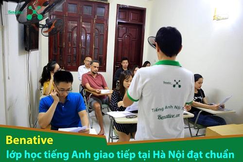 Benative – lớp học tiếng Anh giao tiếp tại Hà Nội đạt chuẩn