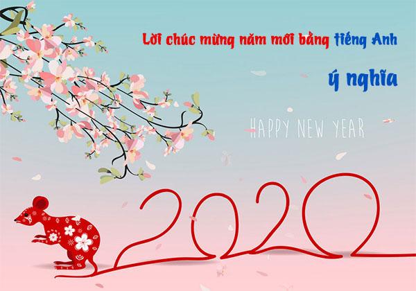 Những câu chúc mừng năm mới bằng tiếng Anh ý nghĩa nhất 2020