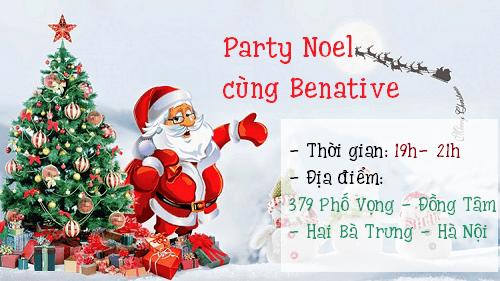 """""""Thông báo khẩn"""" Party Noel cùng Benative tại 379 Phố Vọng"""