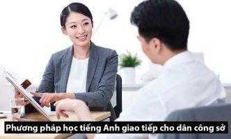 Phương pháp học tiếng Anh giao tiếp cho dân công sở