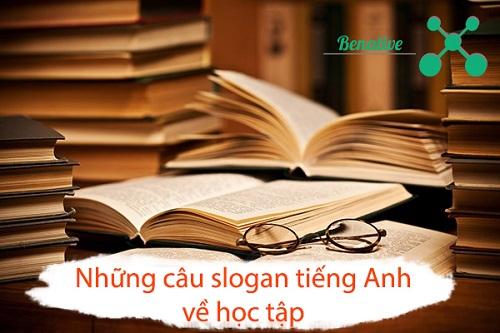 Những câu slogan tiếng Anh hay nhất về học tập