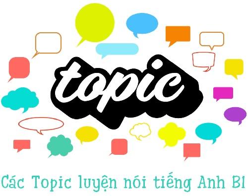 Các topic luyện nói tiếng Anh B1 và cách trả lời hoàn hảo