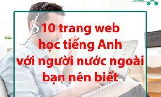 trang web học tiếng Anh với người nước ngoài
