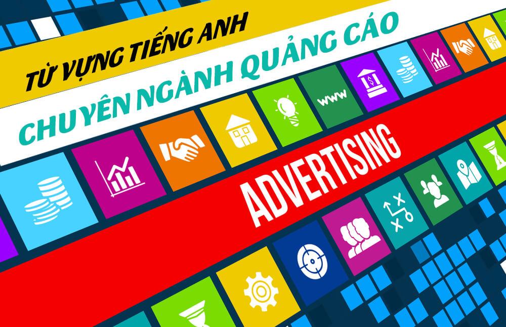 Từ vựng tiếng Anh chuyên ngành ngành quảng cáo