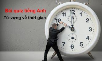 Từ vựng về thời gian