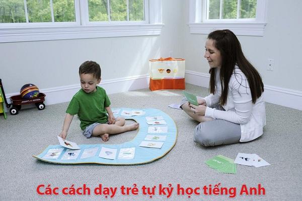Các cách dạy trẻ tự kỷ học tiếng Anh