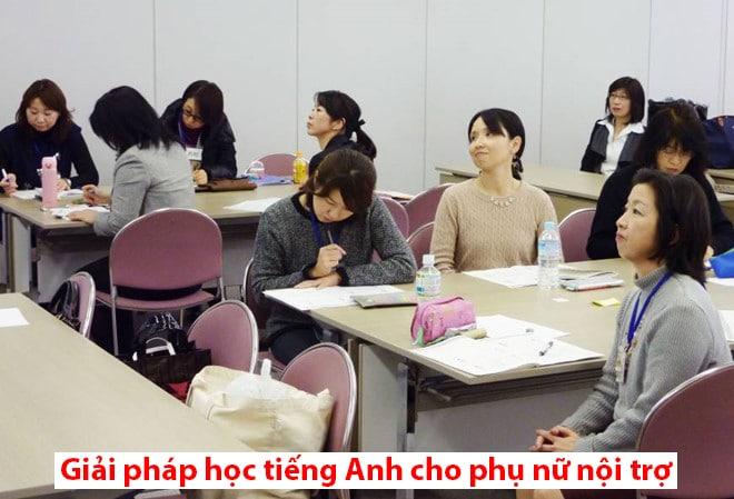 Giải pháp học tiếng Anh cho phụ nữ nội trợ