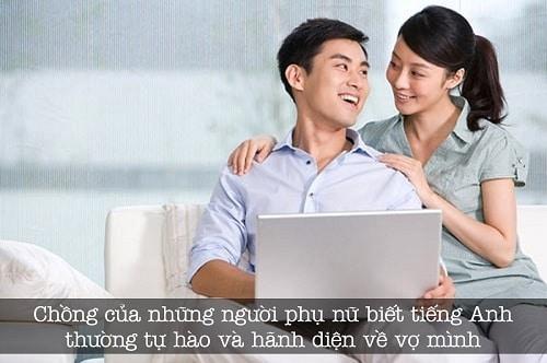 Chồng của những người phụ nữ biết tiếng Anh thường tự hào và hãnh diện về vợ mình hơn