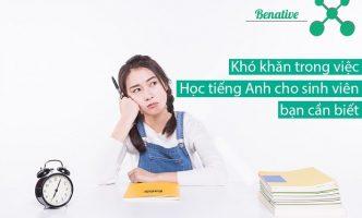 Khó khăn trong việc học tiếng Anh cho sinh viên