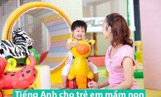 Tiếng Anh cho trẻ em mầm non