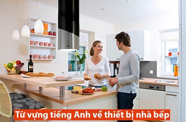 từ vựng tiếng Anh cho phụ nữ nội trợ về thiết bị nhà bếp