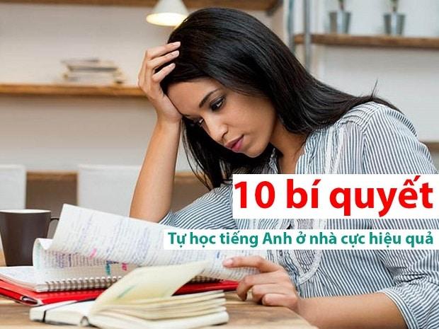Tự học tiếng Anh ở nhà cực hiệu quả với 10 bí quyết đơn giản