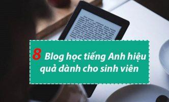8 Blog học tiếng Anh hiệu quả dành cho sinh viên hay nhất 2019