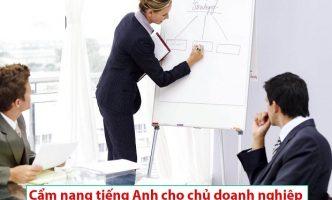 Cẩm nang tiếng Anh cho chủ doanh nghiệp