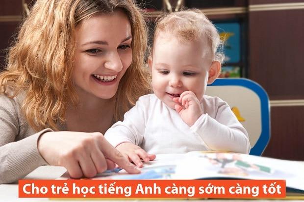 Cho trẻ học tiếng Anh từ sớm