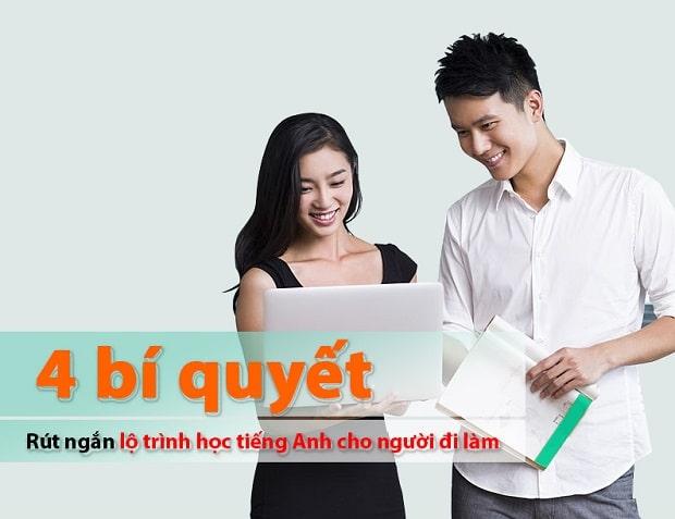 Rút ngắn lộ trình học tiếng Anh cho người đi làm cực hiệu quả qua 4 bí quyết