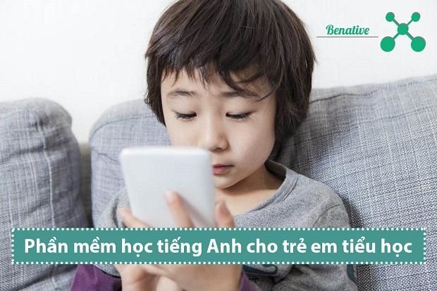 Phần mềm học tiếng Anh cho trẻ em tiểu học hay nhất