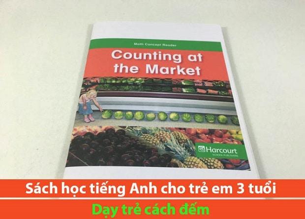 Sách học tiếng Anh cho trẻ em 3 tuổi Counting At The Market  dạy trẻ cách đếm