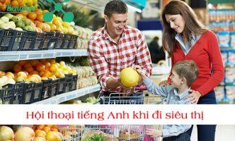 hội thoại tiếng anh khi đi siêu thị