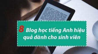 Blog học tiếng Anh hiệu quả cho sinh viên