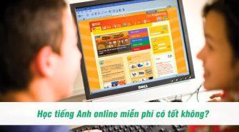 hoc-tieng-anh-online-cho-tre-em-co-tot-khong